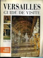 Versailles guide de visite francais - Couverture - Format classique