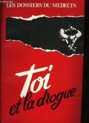 Toi Et La Drogue - Couverture - Format classique