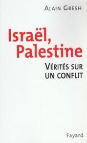 Israel Palestine ; Verites Sur Un Conflit - Intérieur - Format classique