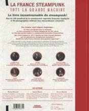 La France steampunk ; 1871, la Grande Machine - 4ème de couverture - Format classique