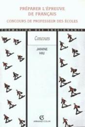 Preparer L'Epreuve De Francais, Concours De Professeur Des Ecoles - Couverture - Format classique