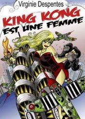 King Kong théorie - Couverture - Format classique