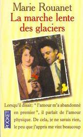 La Marche Lente Des Glaciers - Intérieur - Format classique