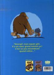 Mon ami grompf t.3 ; coeur de géant - 4ème de couverture - Format classique