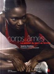 Corps et âmes ; la passion du sport au féminin - Intérieur - Format classique