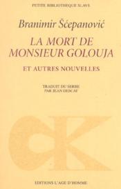 La mort de monsieur golouja - Couverture - Format classique