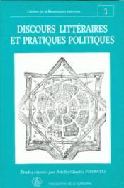 Cahiers de la renaissance italienne t.1 ; discours littéraires et pratiques politiques - Couverture - Format classique