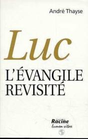 Luc L Evangile Revisite - Couverture - Format classique