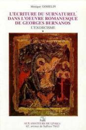 Ecriture du surnaturel dans l'oeuvre de georges bernano - Couverture - Format classique