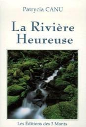 La rivière heureuse - Couverture - Format classique