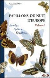 Papillons de nuit d'europe t.1 ; bombyx, sphinx, écailles - Intérieur - Format classique