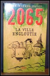 2065 ; la ville engloutie - Couverture - Format classique