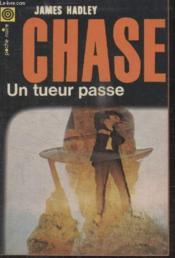 Collection La Poche Noire. N°88 Un Tueur Passe. - Couverture - Format classique