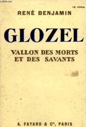 Glozel. Vallon Des Morts Et Des Savants. - Couverture - Format classique