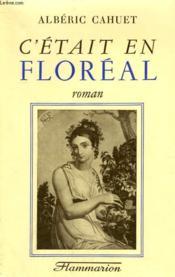 C'Etait En Floreal. - Couverture - Format classique