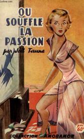 Ou Souffle La Passion - Couverture - Format classique