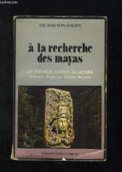 A La Recherche Des Mayas. - Couverture - Format classique
