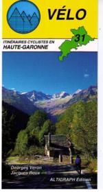 Vélo 31; itinéraires cyclistes en Haute-Garonne - Couverture - Format classique