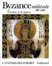 Byzance medievale - 700-1204 - Couverture - Format classique