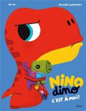 Nino dino : c'est à moi ! - Couverture - Format classique