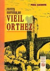 Petite histoire du vieil Orthez - Couverture - Format classique
