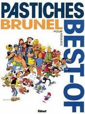 Brunel t.10 ; best of pastiches - Intérieur - Format classique