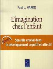 L'imagination chez les enfants ; son rôle crucial dans le développement cognitif et affectif - Intérieur - Format classique