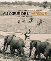 Au coeur de l'Afrique ; une vallée préservée - Couverture - Format classique