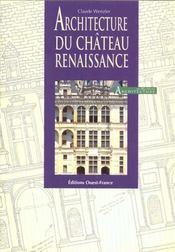 Architecture du chateau renaissance - Intérieur - Format classique