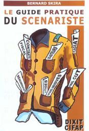 Guide Pratique Du Scenariste (Le) - Couverture - Format classique