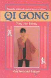 Nouvelle methode rapide pour pratiquer le qi gong - Couverture - Format classique