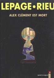 Alex Clément est mort - Intérieur - Format classique