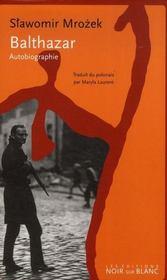 Balthazar, autobiographie - Intérieur - Format classique