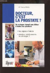 Docteur, C'Est La Prostate ? - Couverture - Format classique