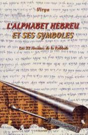 L'alphabet hébreu et ses symboles - Couverture - Format classique