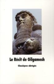 Le récit de Gilgamesh - Couverture - Format classique