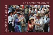 Donchery 40-44 ; la liberté retrouvée - Couverture - Format classique