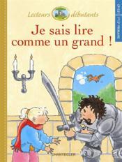 Je Sais Lire Comme Un Grand ! Cp/Ce1 - Sarah Et Le Chevalier - Couverture - Format classique
