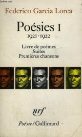 Poesies I : 1921 - 1922. Livre De Poemes Suites Premieres Chansons. Collection : Poesie. - Couverture - Format classique