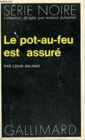 Collection : Serie Noire N° 1642 Le Pot-Au-Feu Est Assure - Couverture - Format classique