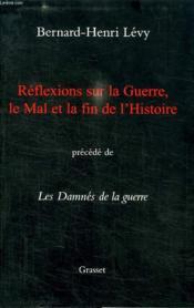 Reflexions Sur La Guerre, Le Mal Et La Fin De L Histoire. - Couverture - Format classique