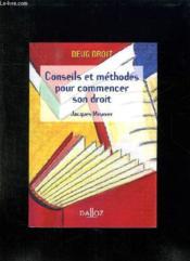 Conseils Et Methodes Pour Commencer Son Droit. - Couverture - Format classique