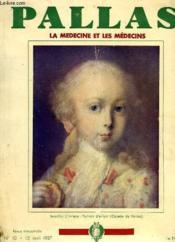 Pallas, La Medecine Et Les Medecins, N° 10, Avril 1937 - Couverture - Format classique