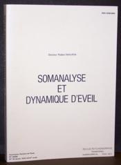 Somanalyse et Dynamique d'Eveil - Couverture - Format classique