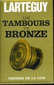 Les Tambours De Bronze - Couverture - Format classique