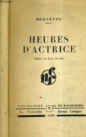 Heures D'Actrice. - Couverture - Format classique