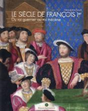 Le siècle de François 1er - Couverture - Format classique
