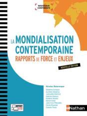 La mondialisation contemporaine ; rapports de force et enjeux (édition 2017) - Couverture - Format classique