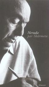 Neruda par skarmeta - Intérieur - Format classique