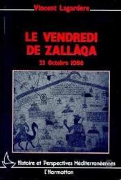 Vendredi De Zallaga (Le) : 23 Octobre 1086 - Couverture - Format classique
